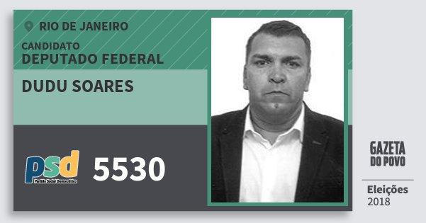 Santinho Dudu Soares 5530 (PSD) Deputado Federal | Rio de Janeiro | Eleições 2018
