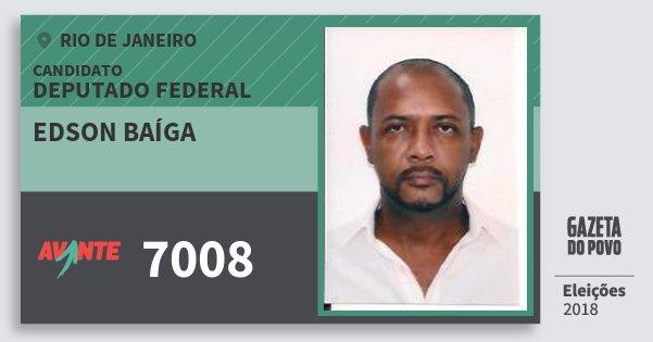 Santinho Edson Baíga 7008 (AVANTE) Deputado Federal | Rio de Janeiro | Eleições 2018