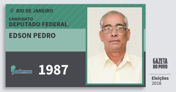 Santinho Edson Pedro 1987 (PODE) Deputado Federal | Rio de Janeiro | Eleições 2018