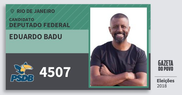 Santinho Eduardo Badu 4507 (PSDB) Deputado Federal | Rio de Janeiro | Eleições 2018