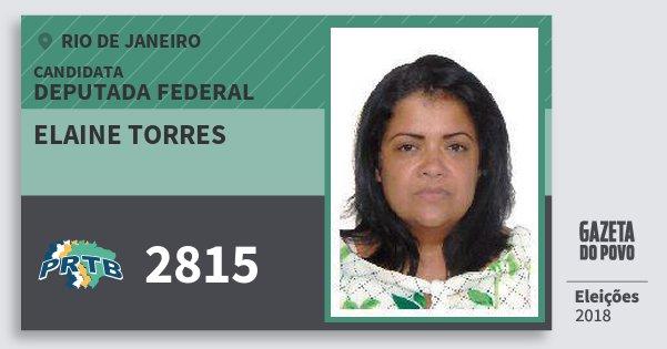 Santinho Elaine Torres 2815 (PRTB) Deputada Federal | Rio de Janeiro | Eleições 2018