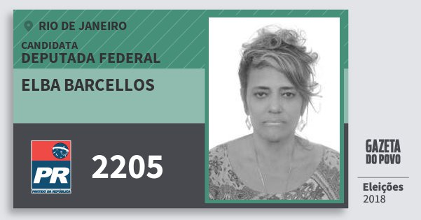 Santinho Elba Barcellos 2205 (PR) Deputada Federal | Rio de Janeiro | Eleições 2018