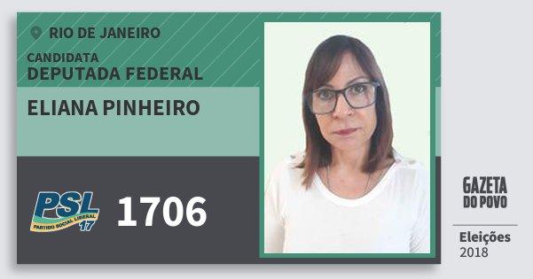 Santinho Eliana Pinheiro 1706 (PSL) Deputada Federal | Rio de Janeiro | Eleições 2018
