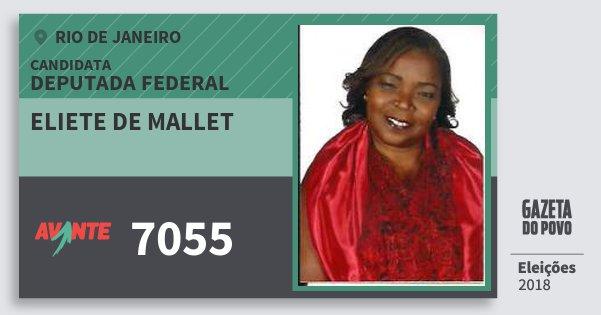 Santinho Eliete de Mallet 7055 (AVANTE) Deputada Federal | Rio de Janeiro | Eleições 2018
