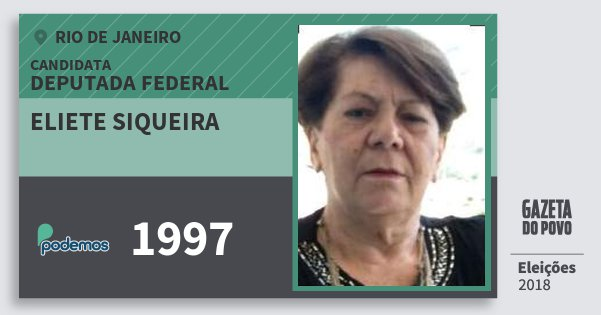 Santinho Eliete Siqueira 1997 (PODE) Deputada Federal | Rio de Janeiro | Eleições 2018