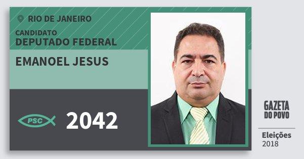 Santinho Emanoel Jesus 2042 (PSC) Deputado Federal | Rio de Janeiro | Eleições 2018