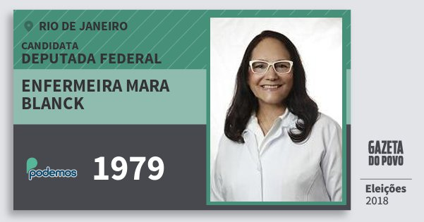Santinho Enfermeira Mara Blanck 1979 (PODE) Deputada Federal | Rio de Janeiro | Eleições 2018
