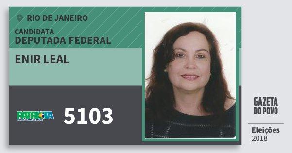 Santinho Enir Leal 5103 (PATRI) Deputada Federal | Rio de Janeiro | Eleições 2018