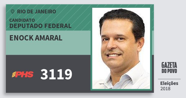 Santinho Enock Amaral 3119 (PHS) Deputado Federal | Rio de Janeiro | Eleições 2018