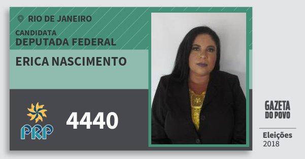 Santinho Erica Nascimento 4440 (PRP) Deputada Federal | Rio de Janeiro | Eleições 2018