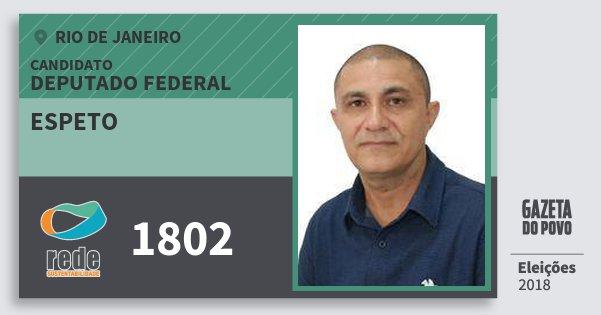 Santinho Espeto 1802 (REDE) Deputado Federal | Rio de Janeiro | Eleições 2018
