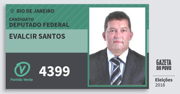 Santinho Evalcir Santos 4399 (PV) Deputado Federal | Rio de Janeiro | Eleições 2018