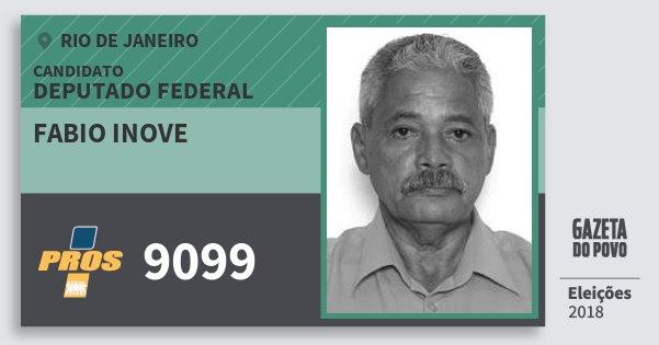 Santinho Fabio Inove 9099 (PROS) Deputado Federal | Rio de Janeiro | Eleições 2018