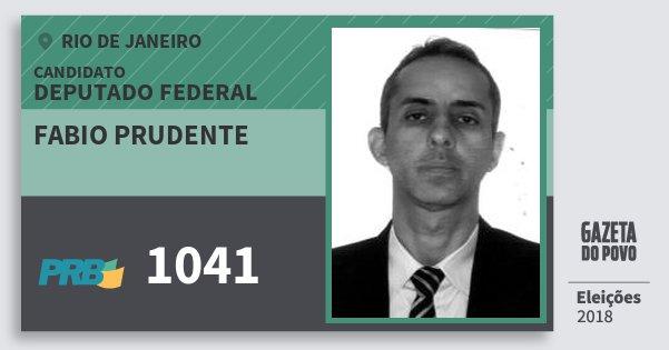 Santinho Fabio Prudente 1041 (PRB) Deputado Federal | Rio de Janeiro | Eleições 2018