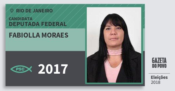 Santinho Fabiolla Moraes 2017 (PSC) Deputada Federal | Rio de Janeiro | Eleições 2018