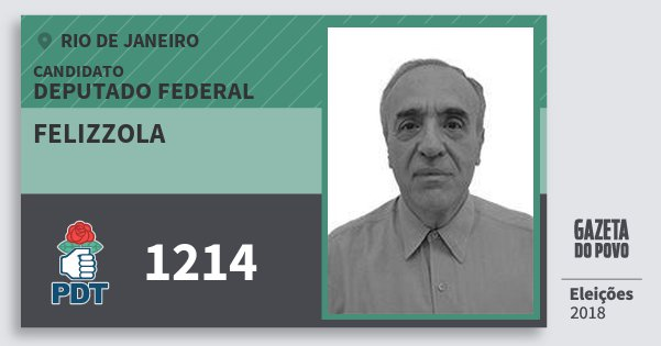 Santinho Felizzola 1214 (PDT) Deputado Federal | Rio de Janeiro | Eleições 2018