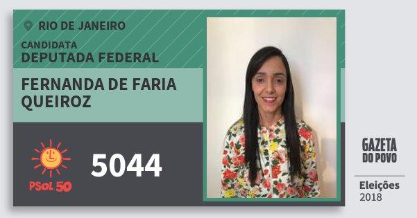 Santinho Fernanda de Faria Queiroz 5044 (PSOL) Deputada Federal | Rio de Janeiro | Eleições 2018