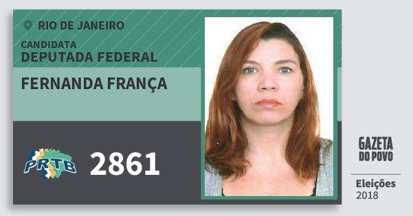 Santinho Fernanda França 2861 (PRTB) Deputada Federal | Rio de Janeiro | Eleições 2018