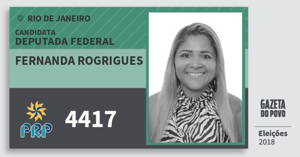 Santinho Fernanda Rogrigues 4417 (PRP) Deputada Federal | Rio de Janeiro | Eleições 2018