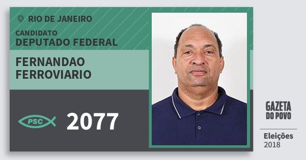 Santinho Fernandao Ferroviario 2077 (PSC) Deputado Federal | Rio de Janeiro | Eleições 2018
