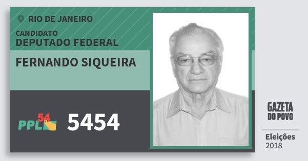 Santinho Fernando Siqueira 5454 (PPL) Deputado Federal | Rio de Janeiro | Eleições 2018