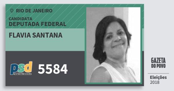 Santinho Flavia Santana 5584 (PSD) Deputada Federal | Rio de Janeiro | Eleições 2018
