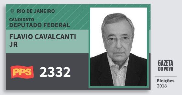Santinho Flavio Cavalcanti Jr 2332 (PPS) Deputado Federal | Rio de Janeiro | Eleições 2018