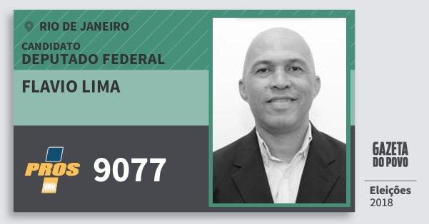 Santinho Flavio Lima 9077 (PROS) Deputado Federal | Rio de Janeiro | Eleições 2018