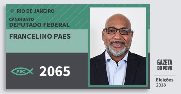 Santinho Francelino Paes 2065 (PSC) Deputado Federal | Rio de Janeiro | Eleições 2018