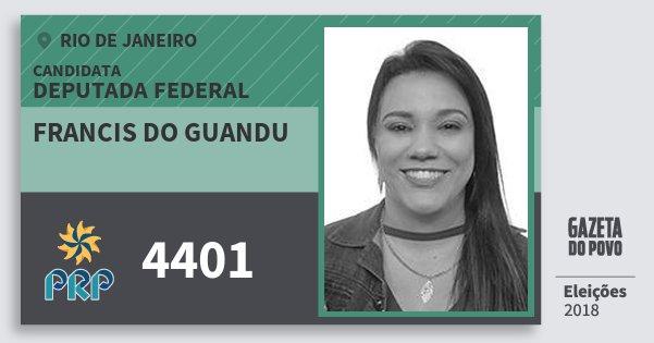 Santinho Francis do Guandu 4401 (PRP) Deputada Federal | Rio de Janeiro | Eleições 2018