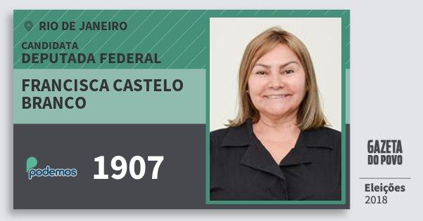 Santinho Francisca Castelo Branco 1907 (PODE) Deputada Federal | Rio de Janeiro | Eleições 2018