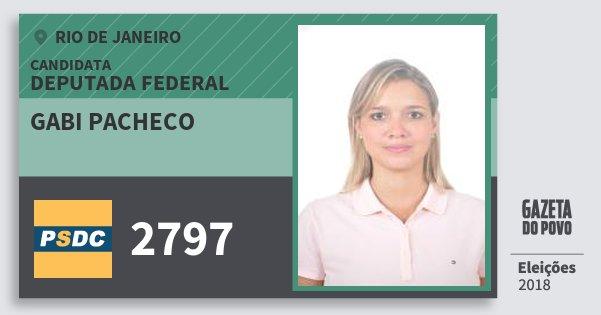 Santinho Gabi Pacheco 2797 (DC) Deputada Federal | Rio de Janeiro | Eleições 2018