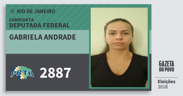 Santinho Gabriela Andrade 2887 (PRTB) Deputada Federal | Rio de Janeiro | Eleições 2018