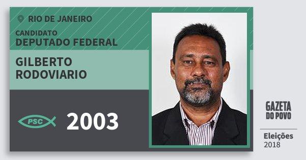 Santinho Gilberto Rodoviario 2003 (PSC) Deputado Federal | Rio de Janeiro | Eleições 2018