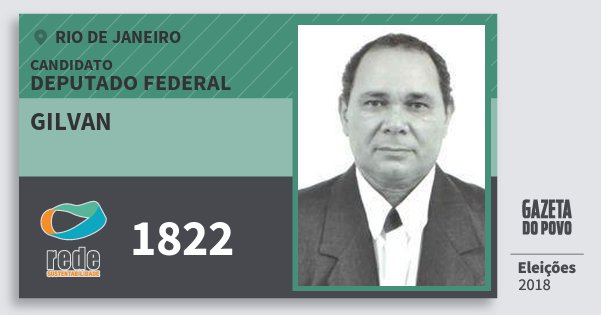 Santinho Gilvan 1822 (REDE) Deputado Federal | Rio de Janeiro | Eleições 2018