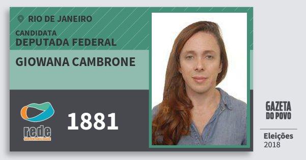 Santinho Giowana Cambrone 1881 (REDE) Deputada Federal | Rio de Janeiro | Eleições 2018