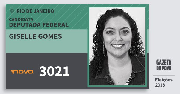 Santinho Giselle Gomes 3021 (NOVO) Deputada Federal | Rio de Janeiro | Eleições 2018