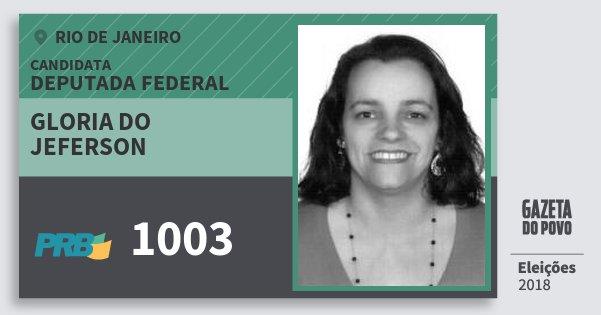 Santinho Gloria do Jeferson 1003 (PRB) Deputada Federal | Rio de Janeiro | Eleições 2018
