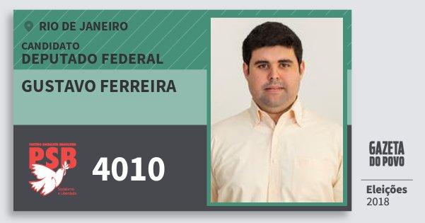 Santinho Gustavo Ferreira 4010 (PSB) Deputado Federal | Rio de Janeiro | Eleições 2018