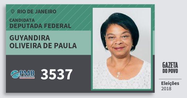 Santinho Guyandira Oliveira de Paula 3537 (PMB) Deputada Federal | Rio de Janeiro | Eleições 2018