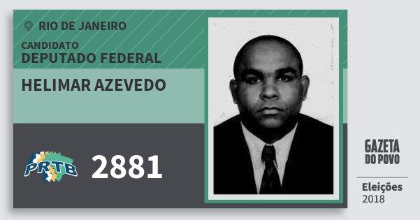Santinho Helimar Azevedo 2881 (PRTB) Deputado Federal | Rio de Janeiro | Eleições 2018