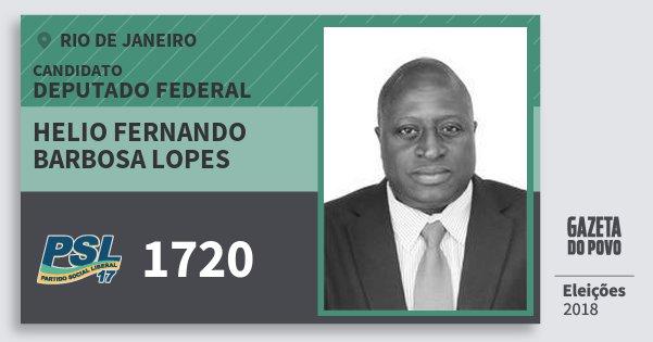 Santinho Helio Fernando Barbosa Lopes 1720 (PSL) Deputado Federal | Rio de Janeiro | Eleições 2018