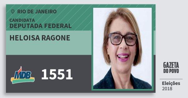 Santinho Heloisa Ragone 1551 (MDB) Deputada Federal | Rio de Janeiro | Eleições 2018