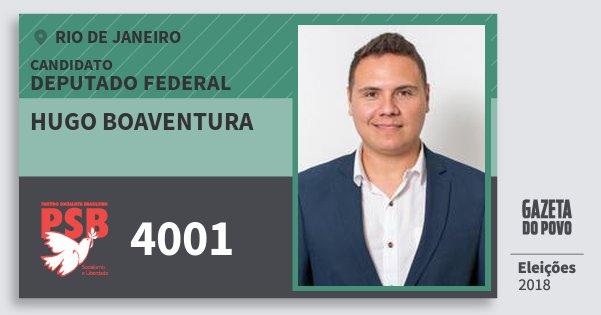Santinho Hugo Boaventura 4001 (PSB) Deputado Federal | Rio de Janeiro | Eleições 2018