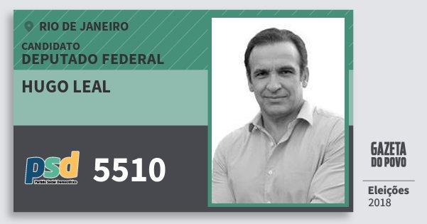 Santinho Hugo Leal 5510 (PSD) Deputado Federal | Rio de Janeiro | Eleições 2018