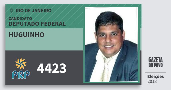 Santinho Huguinho 4423 (PRP) Deputado Federal | Rio de Janeiro | Eleições 2018