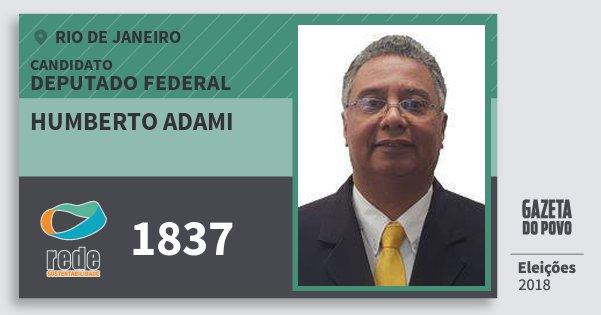 Santinho Humberto Adami 1837 (REDE) Deputado Federal | Rio de Janeiro | Eleições 2018