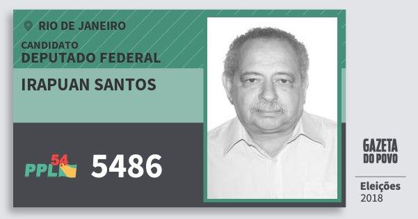 Santinho Irapuan Santos 5486 (PPL) Deputado Federal | Rio de Janeiro | Eleições 2018