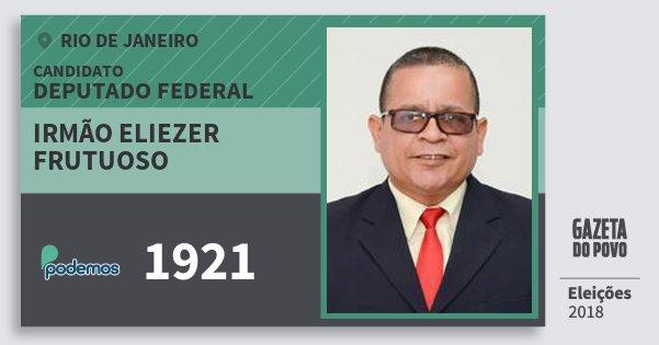 Santinho Irmão Eliezer Frutuoso 1921 (PODE) Deputado Federal | Rio de Janeiro | Eleições 2018