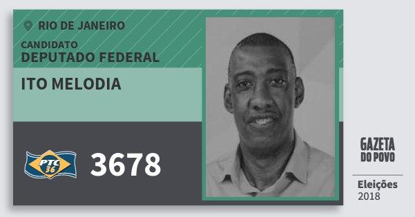 Santinho Ito Melodia 3678 (PTC) Deputado Federal | Rio de Janeiro | Eleições 2018
